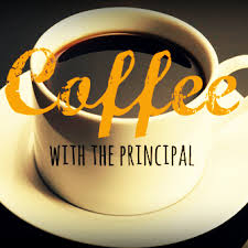 Principal's Coffee This Friday at 8AM in MPR